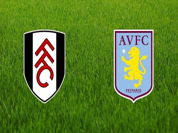 Nhận định Fulham vs Aston Villa, 22h00 ngày 4/01