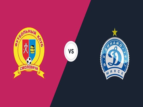 Nhận định kèo Smolevichy-STI vs Dinamo Minsk, 22h00 ngày 24/4