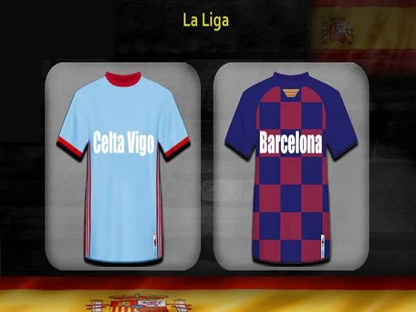 Nhận định kèo Celta Vigo vs Barcelona 22h00, 27/06 – VĐQG Tây Ban Nha