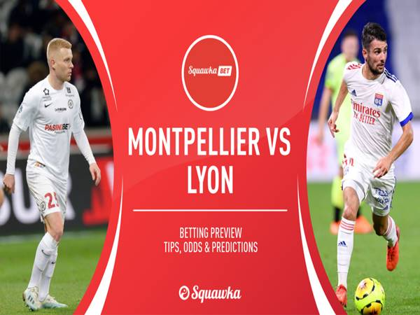 Nhận định Montpellier vs Lyon, 02h00 ngày 16/9