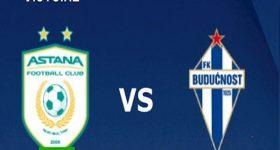 Nhận định Astana vs Buducnost, 21h00 ngày 17/9