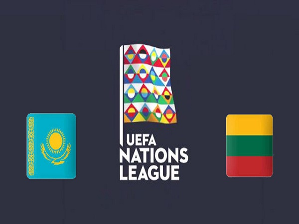 Nhận định kèo Kazakhstan vs Lithuania 22h00, 18/11 – Nations League